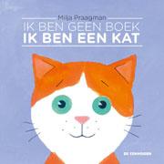(Nederlands) Ik ben geen boek, ik ben een kat